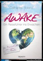 Awake - Das Praxisbuch mit vielen Tools