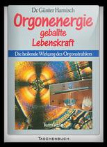 Orgonenergie - Geballte Lebenskraft