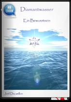 Diamantwasser - Ein Bewusstsein (eBook)