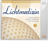 Lichtmedizin (Meditation-CD)
