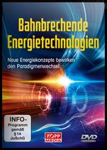 Bahnbrechende Energietechnologien (DVD)