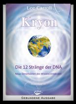 Kryon - Die 12 Stränge der DNA