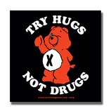 Try Hugs Not Drugs - Aufkleber