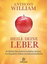 Antony William, Heile deine Leber