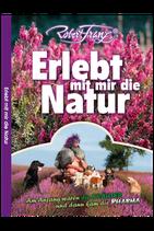 Erlebt mit mir die Natur - Robert Franz