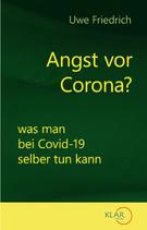 Friedrich, U.; Angst vor Corona?