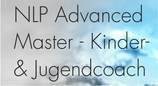 NLP Advanced Master - Kinder- und Jugendcoach
