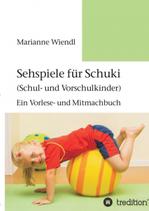 Sehspiele für Schuki (Schul- und Vorschulkinder)