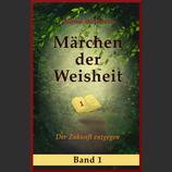 Märchen der Weisheit          Band 1