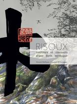 Livre RISOUX, contours et couleurs d'une forêt mythique