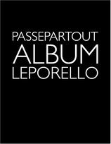 PASSEPARTOUT ALBUM oder PASSEPARTOUT LEPORELLO