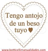 """Corazón """"Tengo antojo de un beso tuyo"""""""