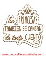 """Etiqueta """"Las princesas también, se cansan de tanto cuento"""""""
