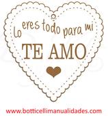 "Corazón ""Lo eres todo para mi TE AMO"""