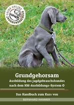 Handbuch: Grundgehorsam