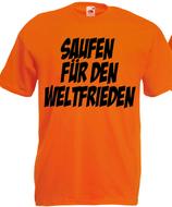 Saufen für den Weltfrieden Shirt Orange