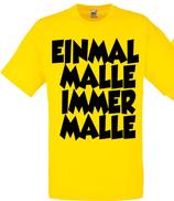 Einmal Malle immer Malle Shirt Gelb