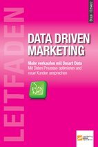 Leitfaden Data Driven Marketing - Print Version