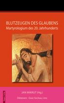 Jan Mikrut (Hg.): Blutzeugen des Glaubens