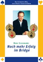 NEU - Marc Schomann: Noch mehr Erfolg im Bridge - NEU