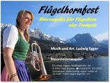 Flügelhornfest - Bravourpolka für Flügelhorn oder Trompete