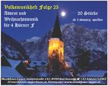 Volksmusikheft 25 - Advent und Weihnachtsmusik für 4 Hörner in F