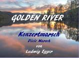 Golden River - Konzertmarsch