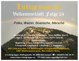 Volksmusikheft 24 - Lustig samma - Polka, Walzer, Boarische, Märsche