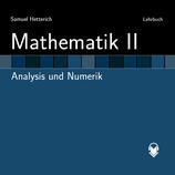 Mathematik II - Analysis und Numerik