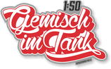 """Sticker """"Gemisch im Tank 1:50"""""""