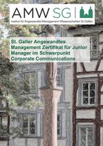 St. Galler Angewandtes Management Zertifikat für Junior Manager im Schwerpunkt Corporate Communications