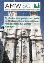 St. Galler Kompetenznachweis in Strategischem Innovationsmanagement für Junior Manager