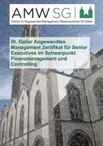 St. Galler Angewandtes Management Zertifikat für Senior Executives im Schwerpunkt Finanzmanagement und Controlling