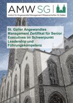 St. Galler Angewandtes Management Zertifikat für Senior Executives im Schwerpunkt Leadership und Führungskompetenz®