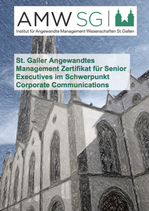 St. Galler Angewandtes Management Zertifikat für Senior Executives im Schwerpunkt Corporate Communications