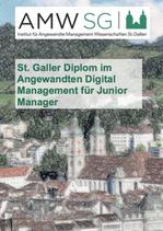 St. Galler Diplom im Angewandten Digital Management für Junior Manager