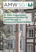 St. Galler Angewandtes Management Zertifikat für Junior Manager im Schwerpunkt Digital Strategy