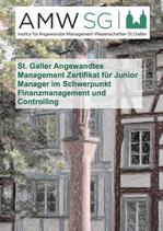 St. Galler Angewandtes Management Zertifikat für Junior Manager im Schwerpunkt Finanzmanagement und Controlling