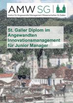 St. Galler Diplom im Angewandten Innovationsmanagement für Junior Manager