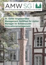 St. Galler Angewandtes Management Zertifikat für Junior Manager im Schwerpunkt Innovationsmanagement