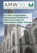 St. Galler Angewandtes Management Zertifikat ürr Senior Executives im Schwerpunkt Digital Strategy
