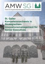 St. Galler Kompetenznachweis in Strategischem Innovationsmanagement für Senior Executives