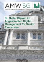 St. Galler Diplom im Angewandten Digital Management für Senior Executives