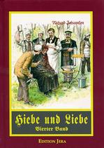 Hiebe und Liebe (Band IV)