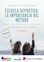 Matrícula Seminario Formativo Escuela deportiva: la importancia del Método.