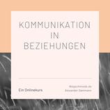 Kommunikation in Beziehungen - Onlinekurs