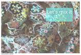 Häkelanleitung Let`s mix it