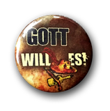 "Button ""GOTT WILL ES!"""