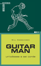Will Hodgkinson GUITAR MAN