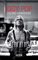 Iggy Pop - L'ultimo imperatore